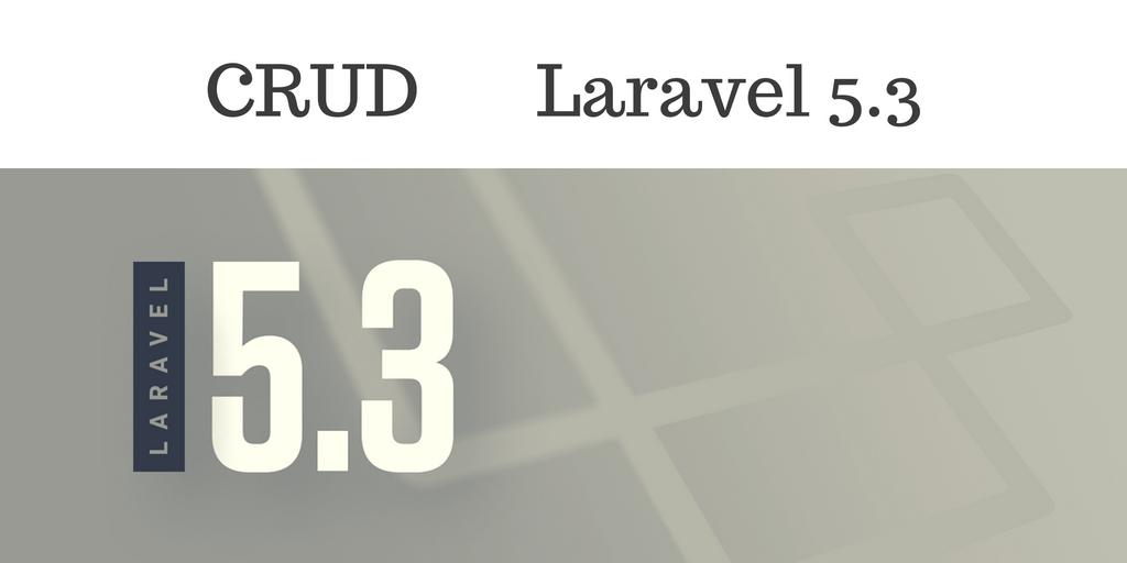 CRUD Laravel 5.3